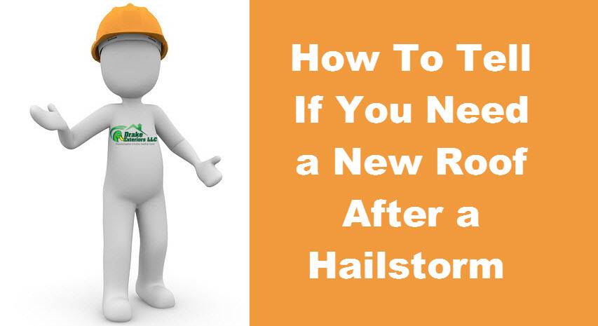 Hail Damage? How To Tell If You Need a New Roof After a Hailstorm